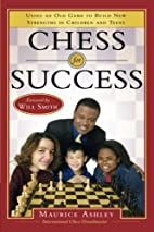 Chess for Success: Using an Old Game to…