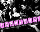 Reuter, Donald F.: Fabulous! : A Loving, Luscious, and Light-Hearted Look at Film from the Gay Perspective