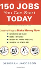 150 Jobs You Can Start Today: Creative Ways…