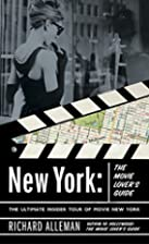 New York: The Movie Lover's Guide: The…