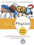Physics Made Simple (Made Simple (Broadway…