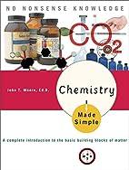 Chemistry Made Simple by John T. Moore EdD