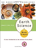 Earth Science Made Simple by Edward F. Albin…