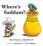 Beard, Henry: Where's Saddam?