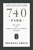 740 Park: The Story of the World's Richest…