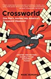 Romano, Marc: Crossworld: One Man's Journey into America's Crossword Obsession