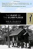 Dubois, W.E.B.: The Quest of the Silver Fleece: A Novel (Harlem Moon Classics)