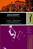 Jordan, June: Soulscript: A Collection of Classic African American Poetry (Harlem Moon Classics)