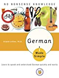 Geiger, Adolph: German Made Simple: Learn to Speak And Understand German Quickly And Easily