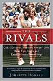 HOWARD, JOHNETTE: The Rivals: Chris Evert vs. Martina Navratilova  Their Epic Duels and Extraordinary Friendship