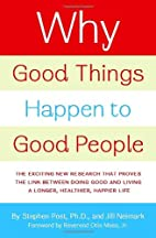 Why Good Things Happen to Good People: The…
