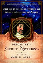 Descartes's Secret Notebook: A True Tale of…