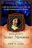 Descartes's Secret Notebook: A True Tale of…