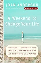 A Weekend to Change Your Life: Find Your…