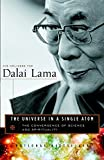 Dalai Lama: The Universe in a Single Atom: The Convergence of Science And Spirituality