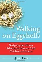 Walking on Eggshells: Navigating the…