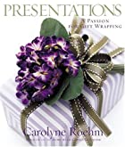 Presentations: A Passion for Gift Wrapping…