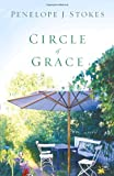 Stokes, Penelope J: Circle of Grace