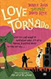 John, Mable: Love Tornado: A Novel