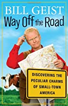 Way Off the Road: Discovering the Peculiar&hellip;