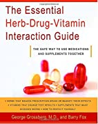 The Essential Herb-Drug-Vitamin Interaction…
