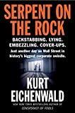 Eichenwald, Kurt: Serpent on the Rock