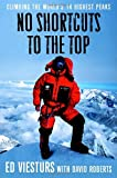 Viesturs, Ed: No Shortcuts to the Top : Climbing the World's 14 Highest Peaks