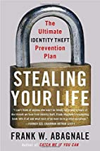 Stealing Your Life: The Ultimate Identity…