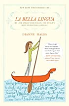 La Bella Lingua: My Love Affair with…
