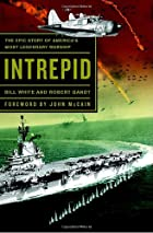 Intrepid: The Epic Story of America's…