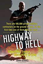 Highway to Hell: Dispatches from a Mercenary…