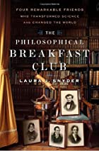 The Philosophical Breakfast Club by Laura J.…