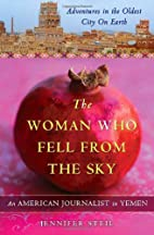 The Woman Who Fell from the Sky: An American…