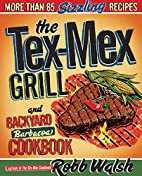 The Tex-Mex Grill and Backyard Barbacoa…