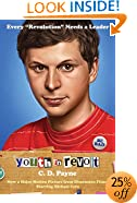 Youth in Revolt: Now a major motion picture from Dimension Films starring Michael Cera (Random House Movie Tie-In Books)