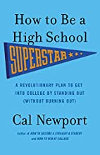 How to Be a High School Superstar: A…