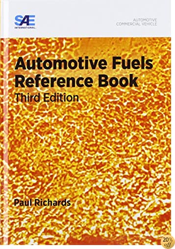 Automotive Fuels Reference Book, Third Edition