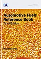 Automotive Fuels Reference Book by Paul…