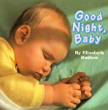 Hathon, Elizabeth: Good Night, Baby