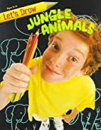 Jungle Animals (Let's Draw) by Manny…