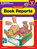 Freeman, Sara: Book Reports: Grade 3