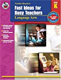 Not Available: Fast Ideas for Busy Teachers Language Arts, Grade K