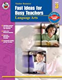 Armstrong, Linda: Fast Ideas for Busy Teachers: Language Arts, Grade 3