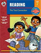 The Test Connection Reading, Grade 2 by…