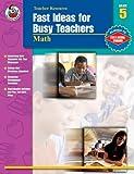 Armstrong, Linda: Fast Ideas for Busy Teachers: Math, Grade 5