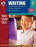 Q. L. Pearce: Total Solutions for Teachers Writing, Grade 5