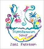 Sark: Transformation Soup Datebook 2002 Calendar