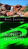 Joyner, Rick: Prophetic Ministry