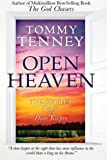 Tenney, Tommy: Open Heaven: The Secret Power of a Door Keeper