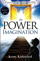 The Power of Imagination by Kerry Kirkwood